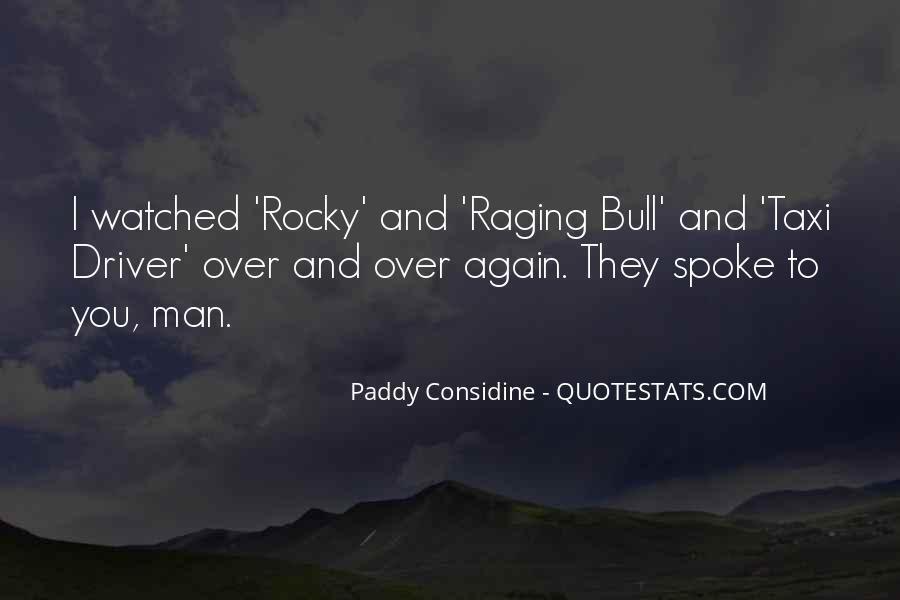 Paddy Considine Quotes #67771