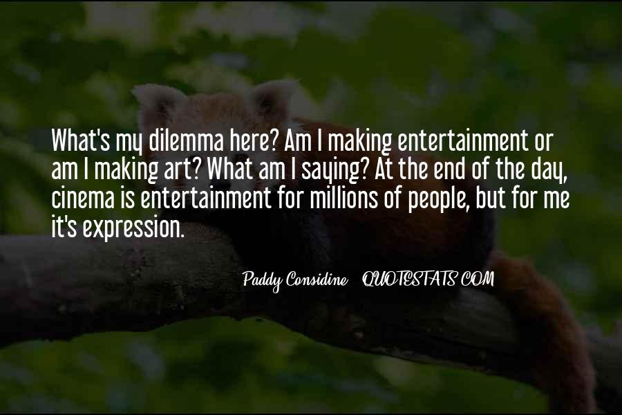 Paddy Considine Quotes #686499