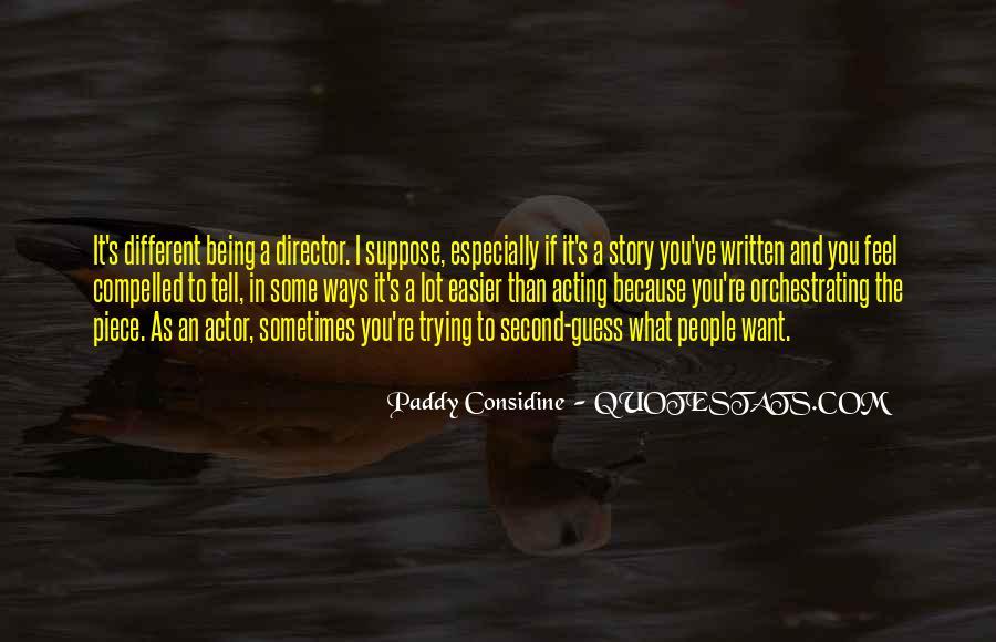 Paddy Considine Quotes #834914