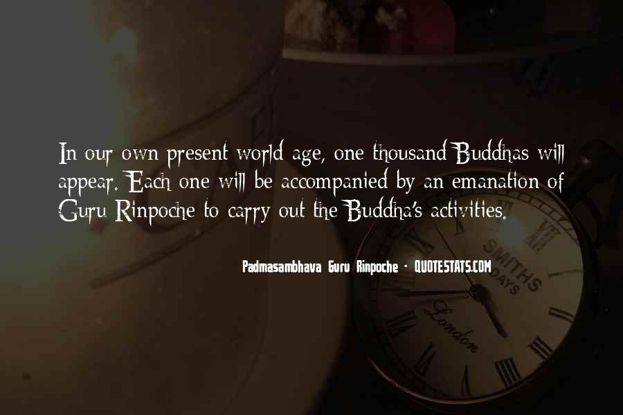 Padmasambhava Quotes #661920