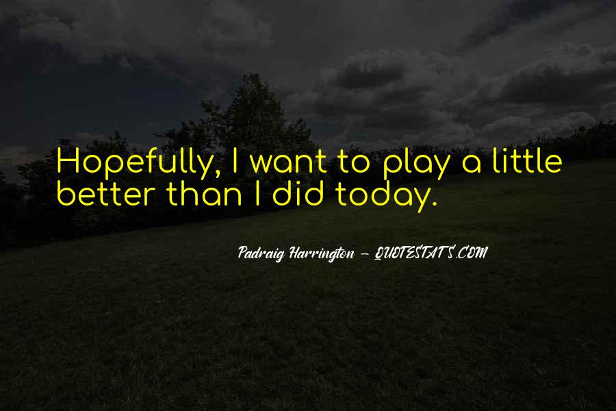 Padraig Harrington Quotes #864348