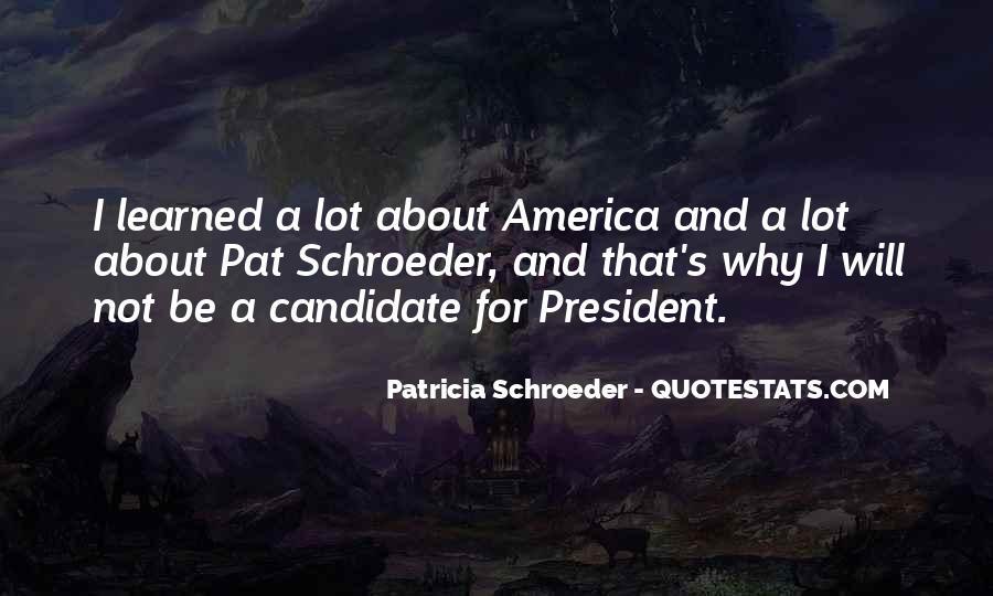 Pat Schroeder Quotes #1236078