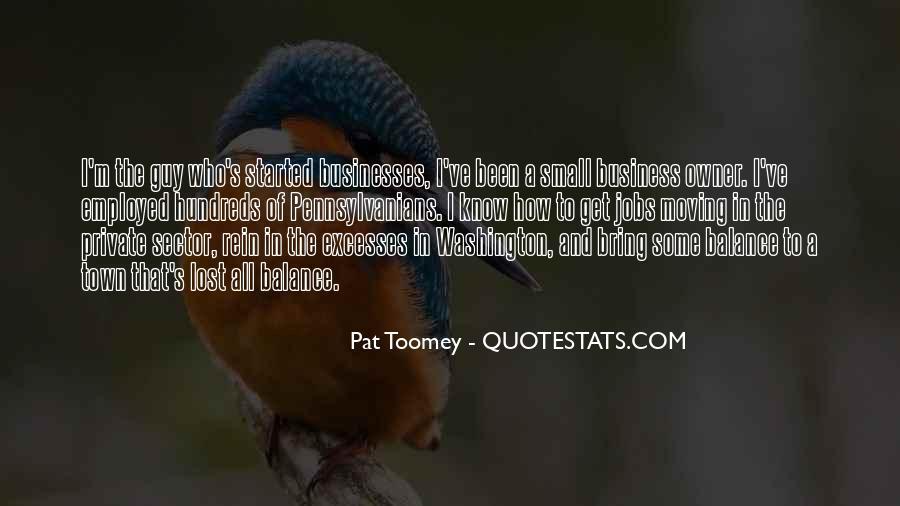 Pat Toomey Quotes #173616
