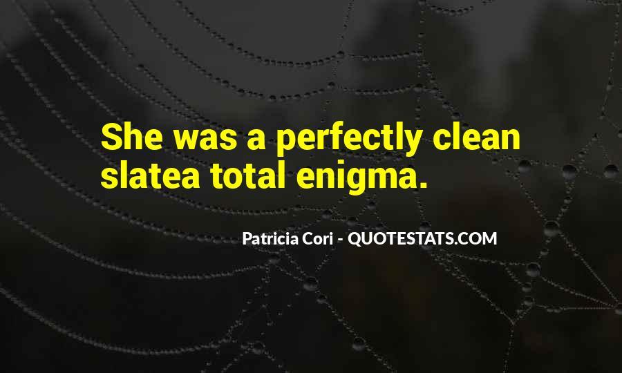 Patricia Cori Quotes #1808142