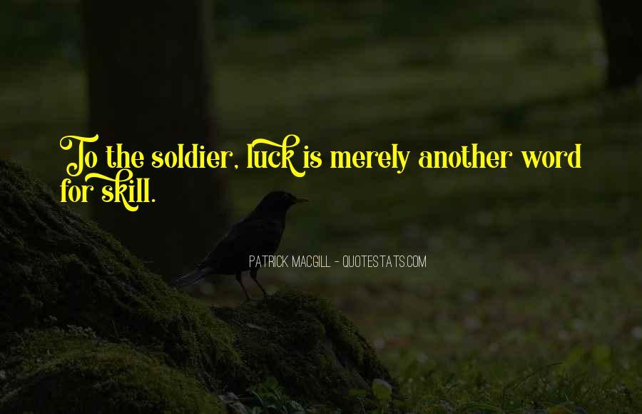 Patrick Macgill Quotes #675483