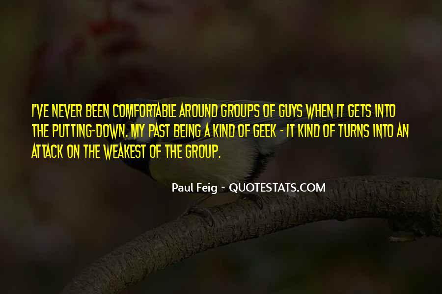 Paul Feig Quotes #1054874