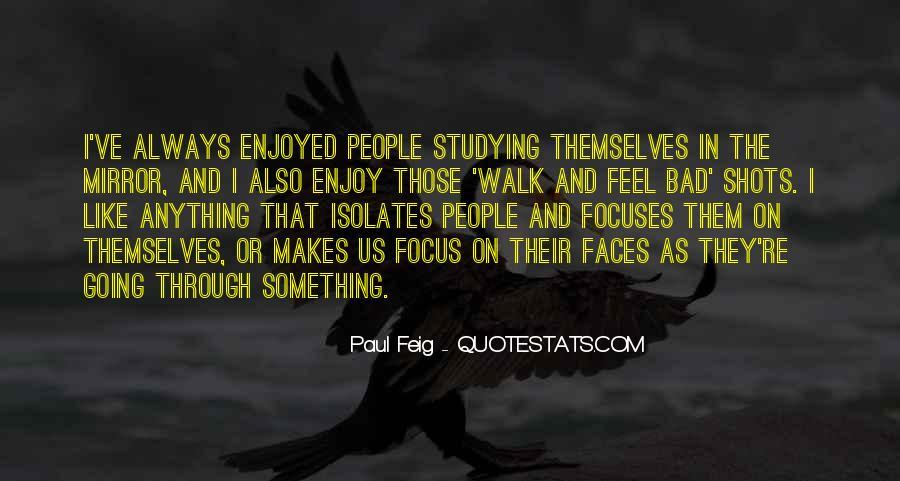 Paul Feig Quotes #1056346