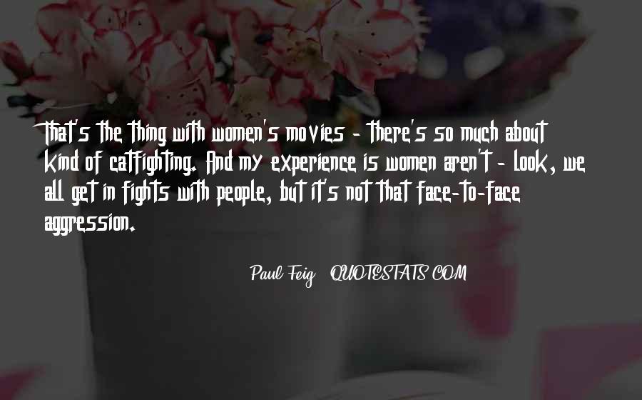 Paul Feig Quotes #1095471