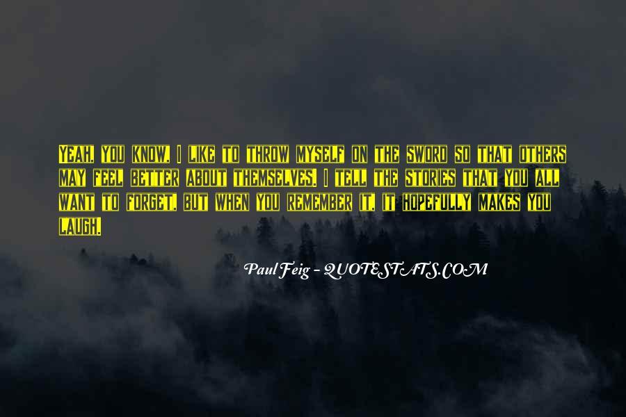 Paul Feig Quotes #1126602