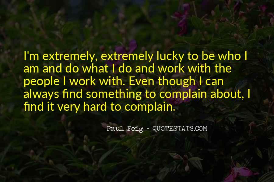 Paul Feig Quotes #1256828