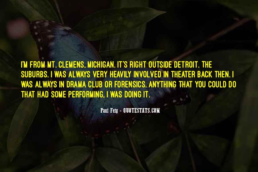 Paul Feig Quotes #1296912