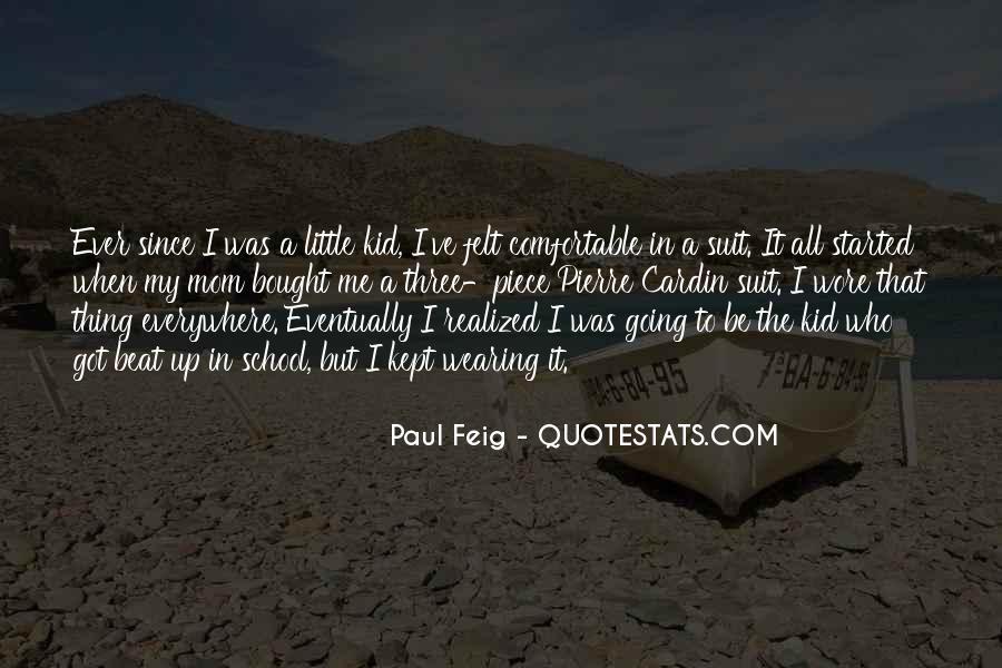Paul Feig Quotes #1320949