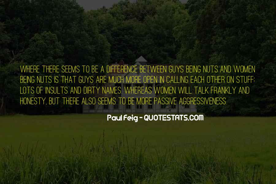 Paul Feig Quotes #1323190