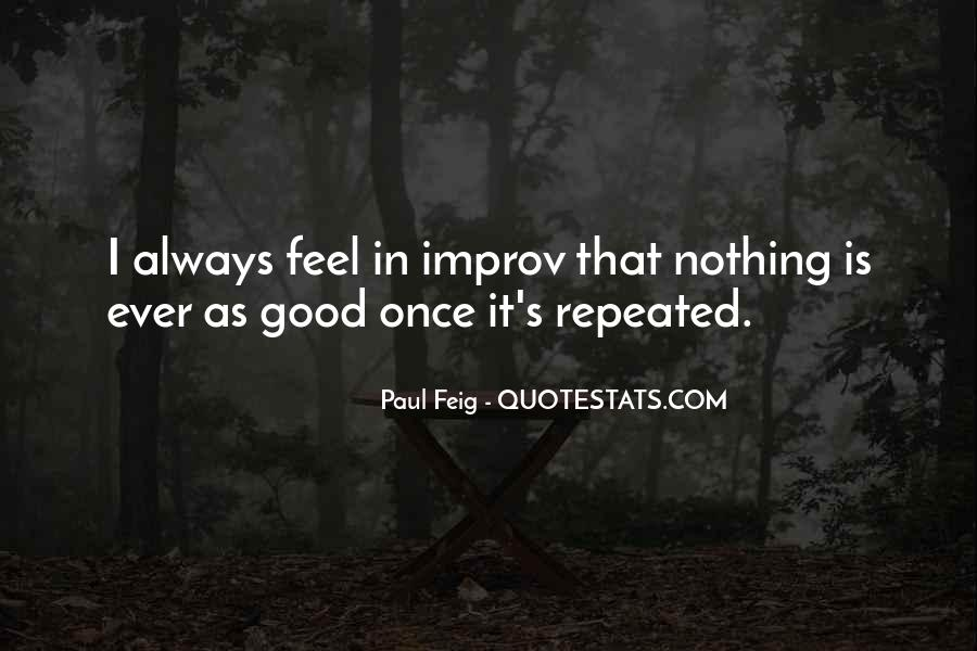 Paul Feig Quotes #1383409