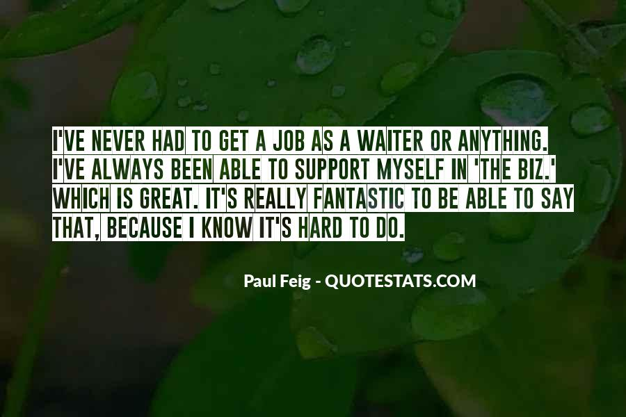 Paul Feig Quotes #1462347