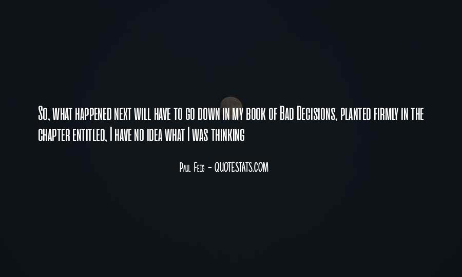 Paul Feig Quotes #1468081