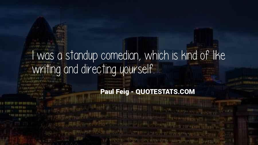 Paul Feig Quotes #1515165