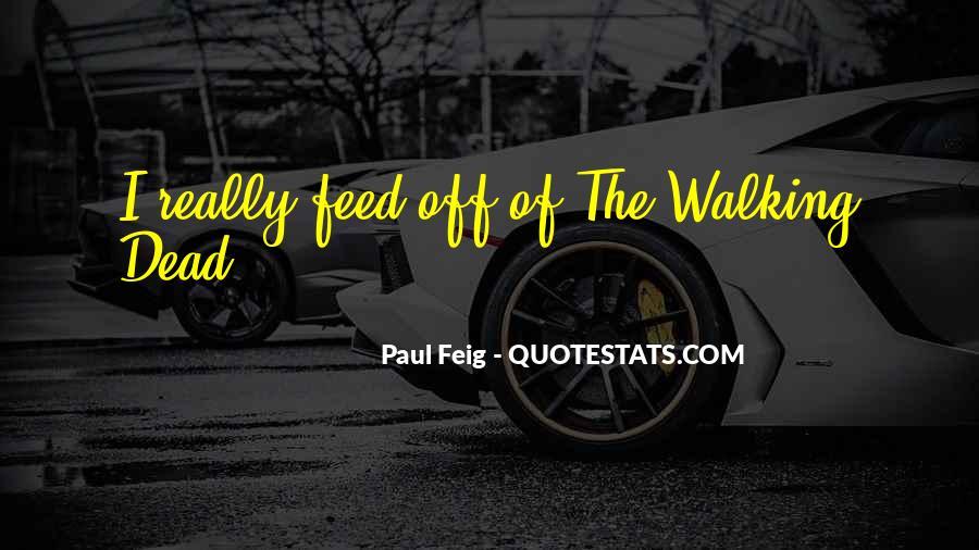Paul Feig Quotes #1517344