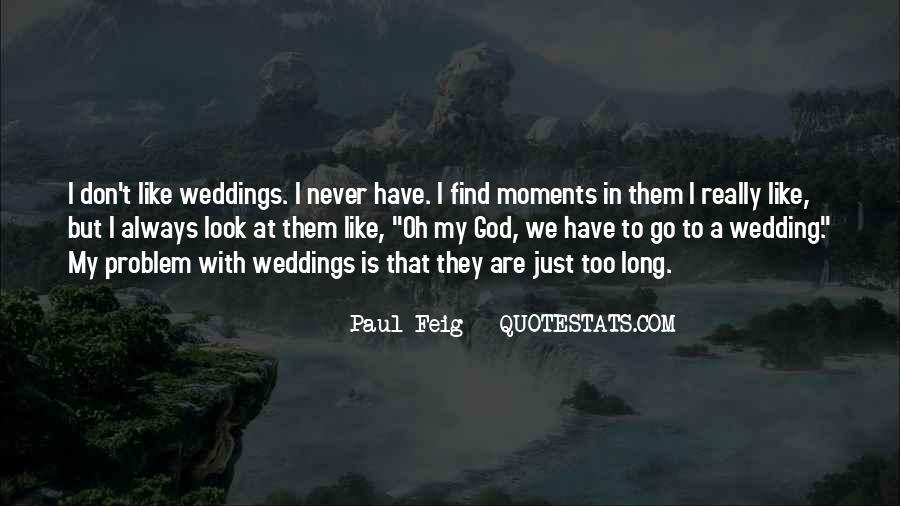 Paul Feig Quotes #1594677