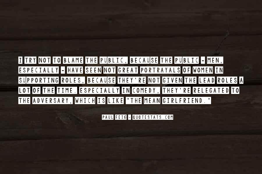 Paul Feig Quotes #1641089