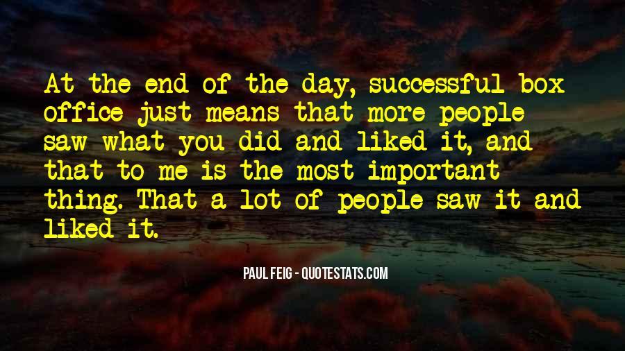 Paul Feig Quotes #1688344