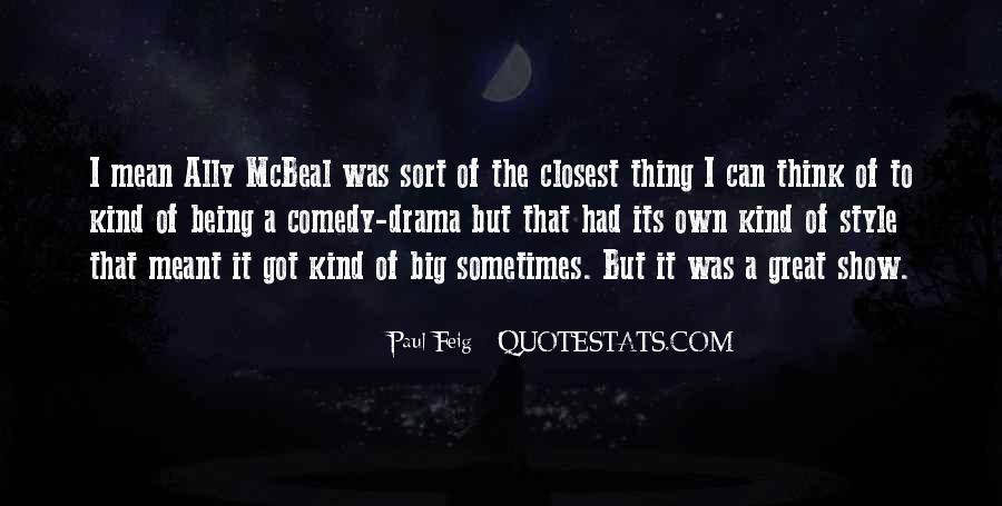 Paul Feig Quotes #1721287