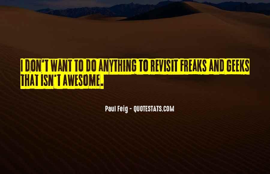 Paul Feig Quotes #1804678
