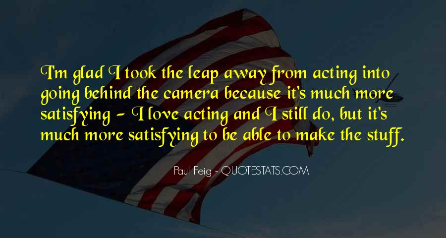 Paul Feig Quotes #1856148