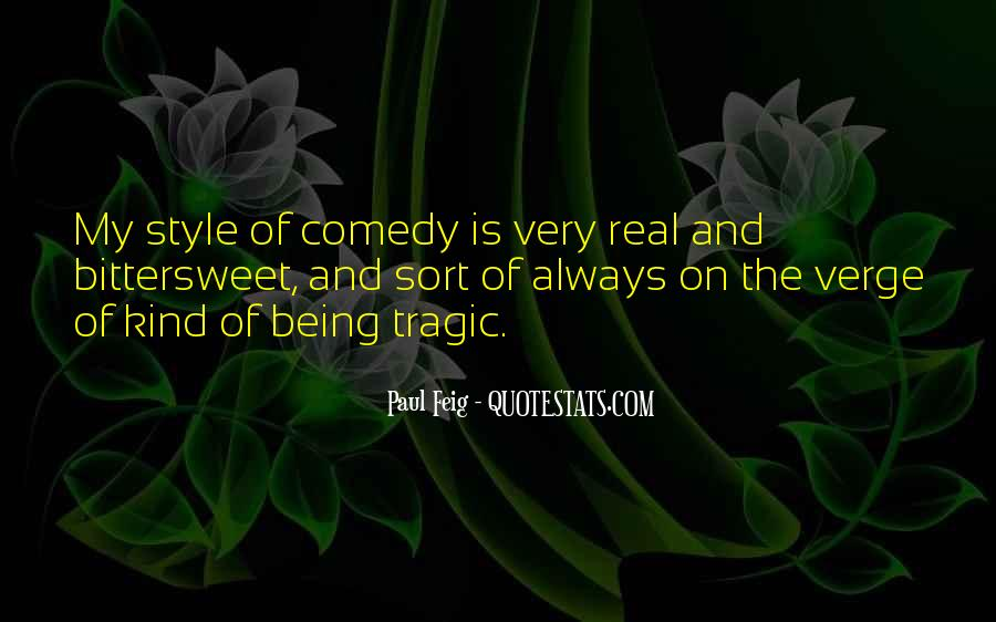 Paul Feig Quotes #223174