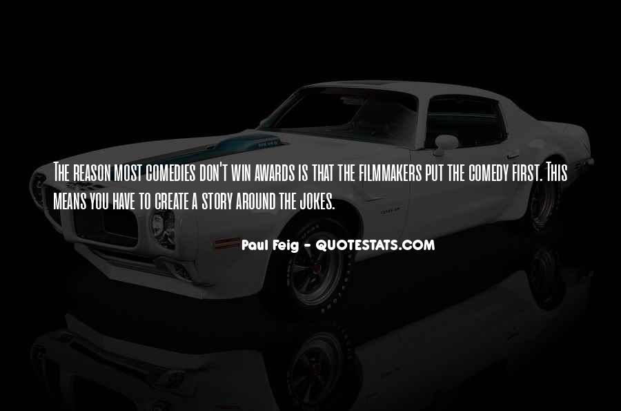 Paul Feig Quotes #310841
