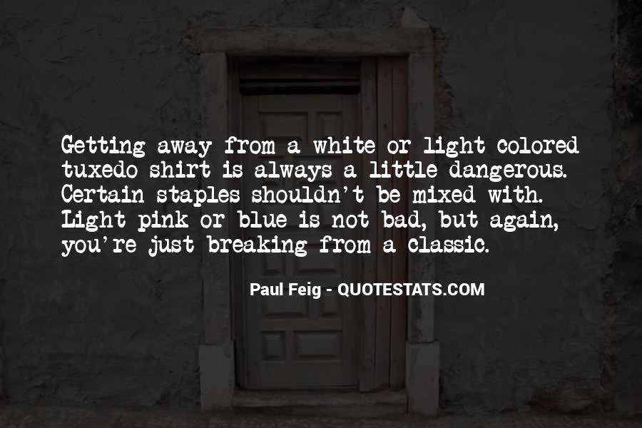 Paul Feig Quotes #407693