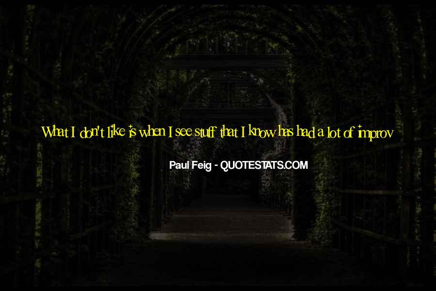Paul Feig Quotes #410