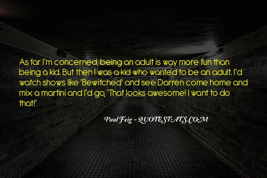 Paul Feig Quotes #561244