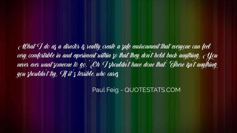 Paul Feig Quotes #573329
