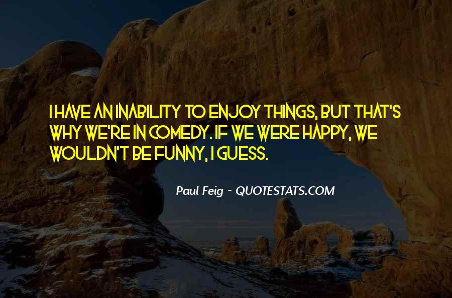 Paul Feig Quotes #585904