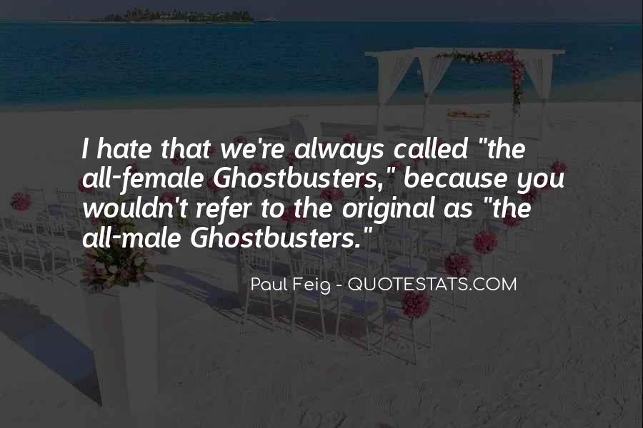 Paul Feig Quotes #716543