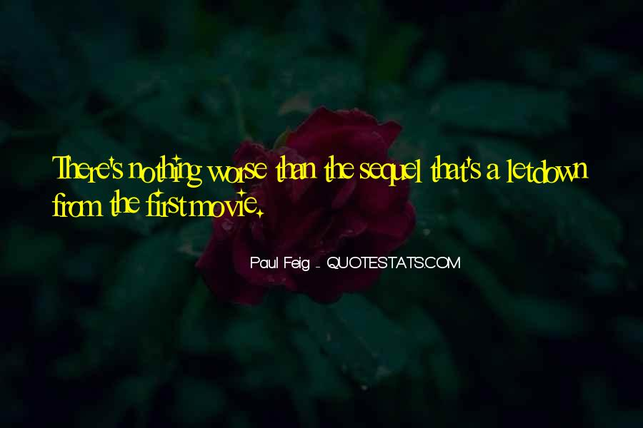 Paul Feig Quotes #808112