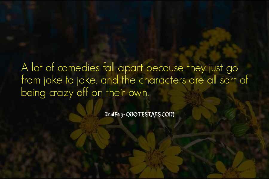 Paul Feig Quotes #874192