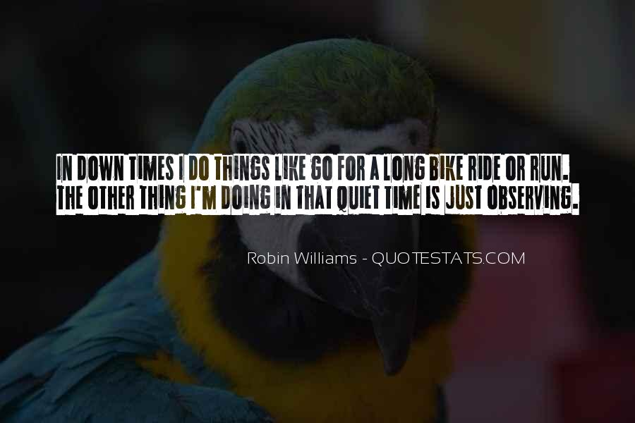 Quotes About Quiet Times #1095287