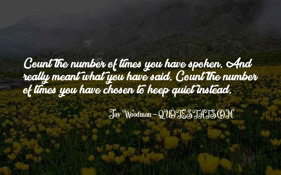 Quotes About Quiet Times #1105557