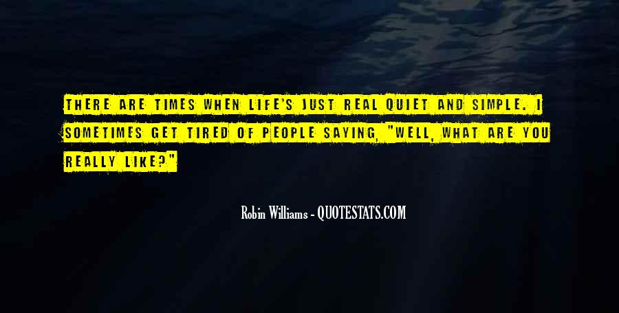Quotes About Quiet Times #1156990