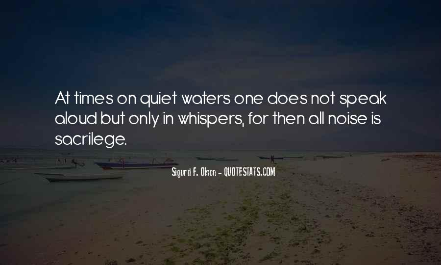 Quotes About Quiet Times #1238993