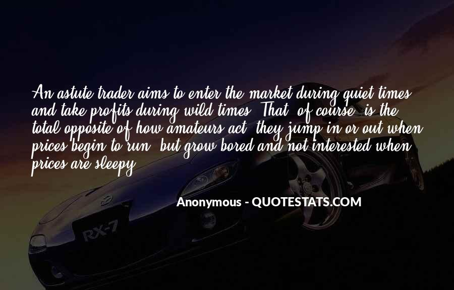 Quotes About Quiet Times #1649531