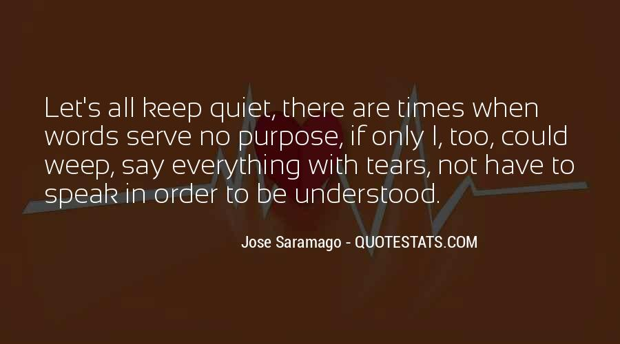 Quotes About Quiet Times #1750941