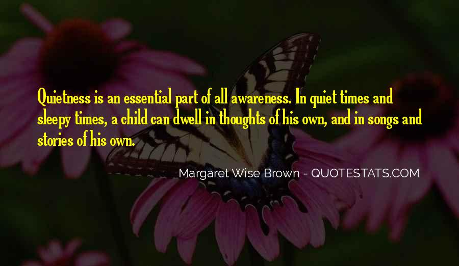 Quotes About Quiet Times #1788740