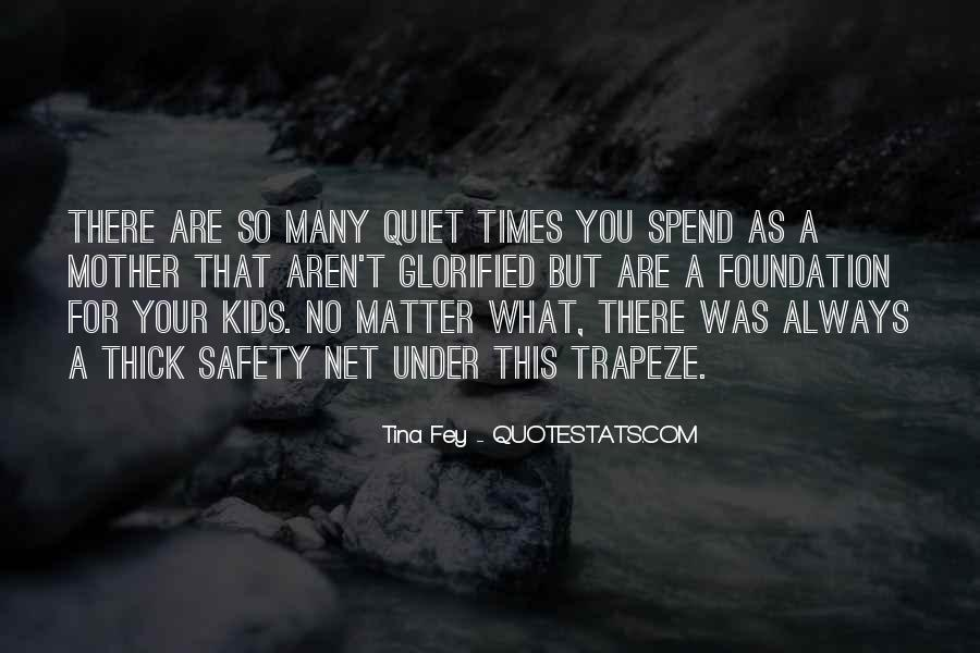 Quotes About Quiet Times #1797121