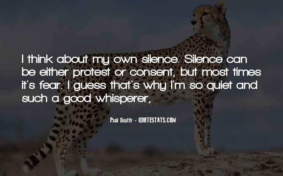 Quotes About Quiet Times #1854317