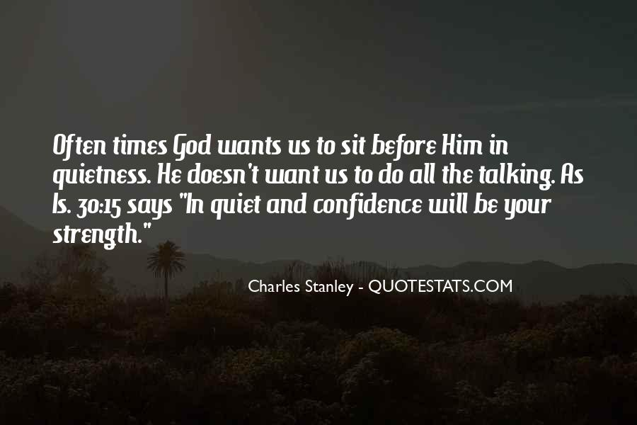 Quotes About Quiet Times #310119