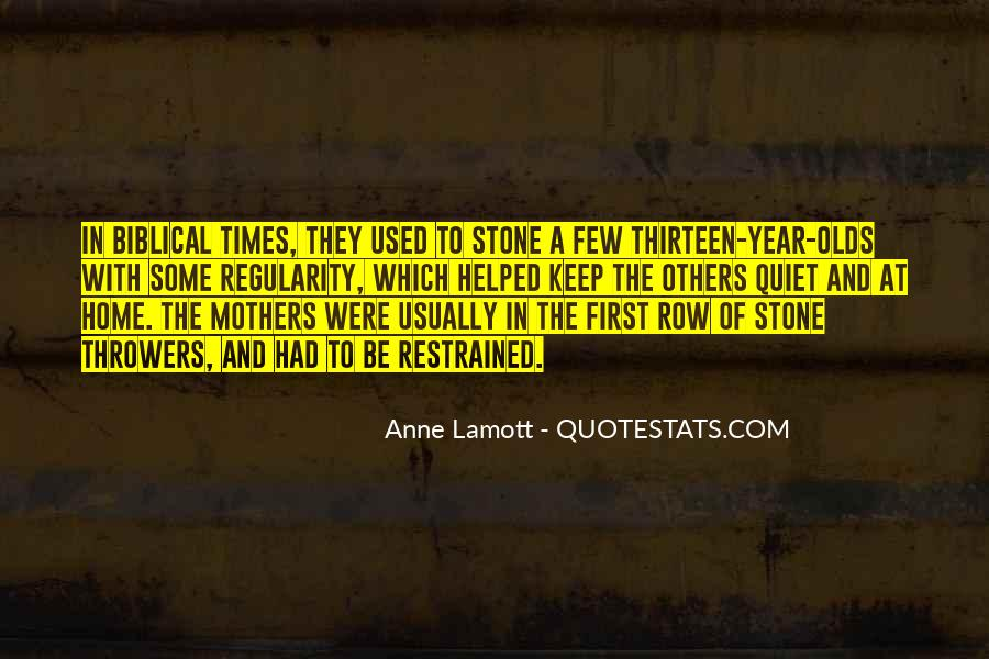 Quotes About Quiet Times #483166