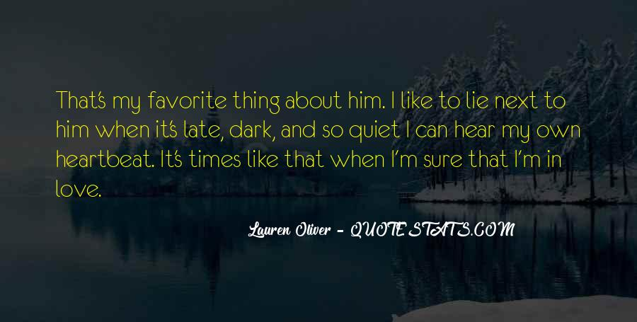 Quotes About Quiet Times #484142